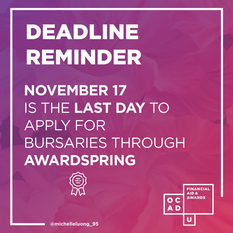 Deadline Reminder.  November 17 is the last day to apply for bursaries through AwardSpring