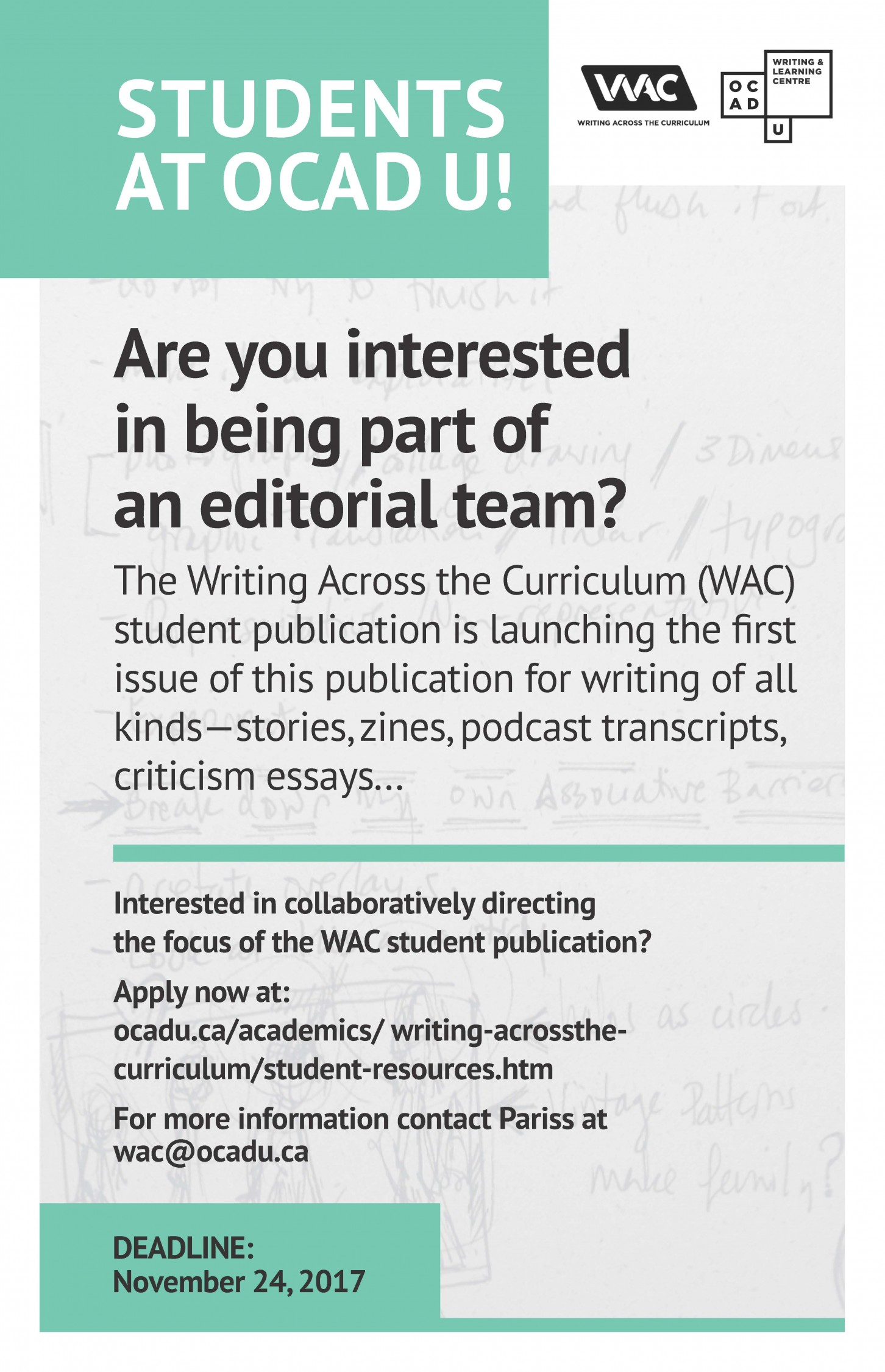 Would you like to be part of the Writing Across the Curriculum student publication editorial team?