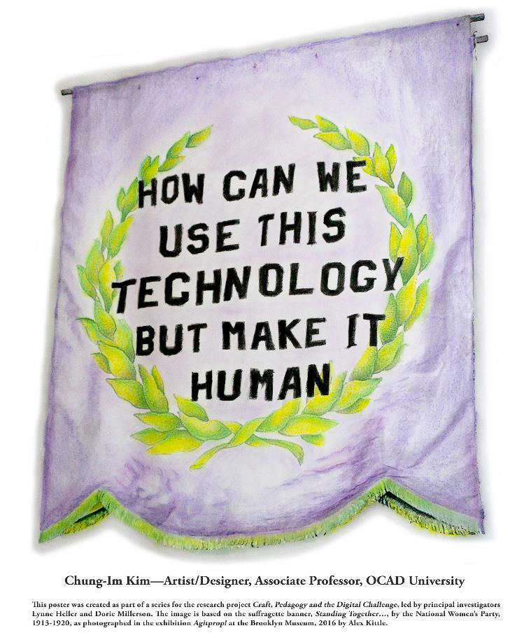 "Poster reading ""How can we use this technology but make it human"" - Chung-Im Kim"