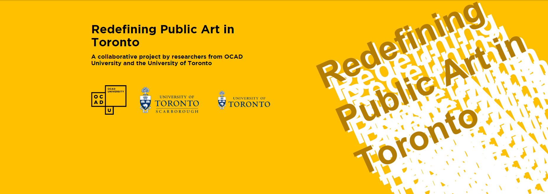 "Title banner for ""Redefining Public Art in Toronto"" with OCAD and U of T logos."