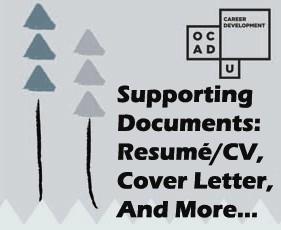 Supporting Documents: Resumé/CV, Cover Letter & Portfolio