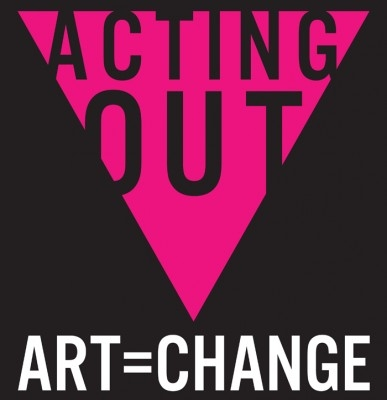 Acting Out Art = Change