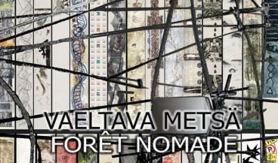 Vaeltava Metsä / Nomadic Forest