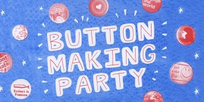 "A poster with large bubble letters ""button making party"" with scanned images of various buttons or badges around it"