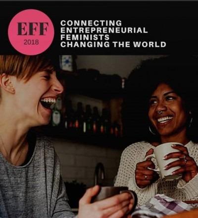 The Entrepreneurial Feminist Forum 2018