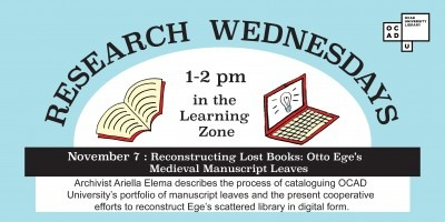 Research Wednesdays 1-2pm in the Learning Zone November 7: Reconstructing Lost Books: Otto Ege's Medieval Manuscript Leaves