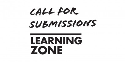 Black text on white Background: Call for submissions, learning zone