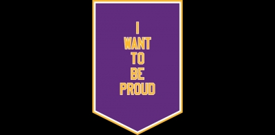 "Banner saying ""I want to be proud"""