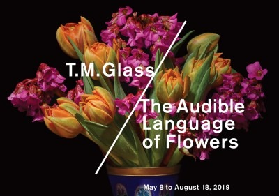 T.M. Glass: The Audible Language of Flowers