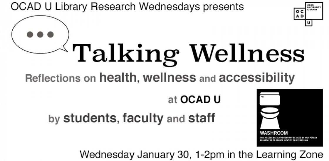 Digital promotion for OCAD U Library Research Wednesdays presentation Talking Wellness by students, faculty and staff
