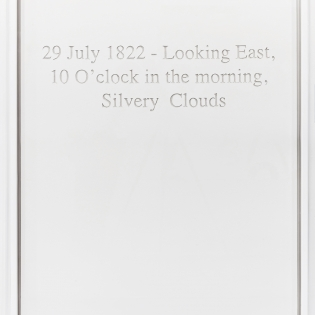 carved gysum with text: 29 July 1822, Looking East, 10 O'clock in the morning.  Silvery Clouds