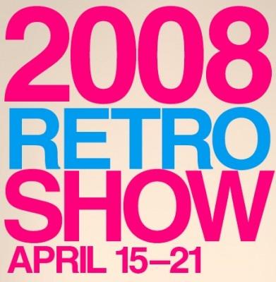 Poster: 2008 Retro Show April 15-21