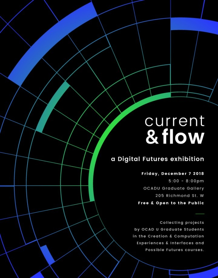 current & flow: a Digital Futures exhibition