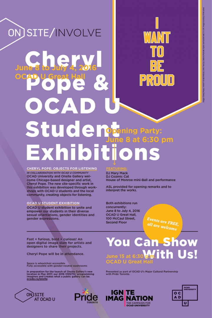 I want To Be Proud Cheryl Pope & OCAD U Student Exhibitions poster with event info