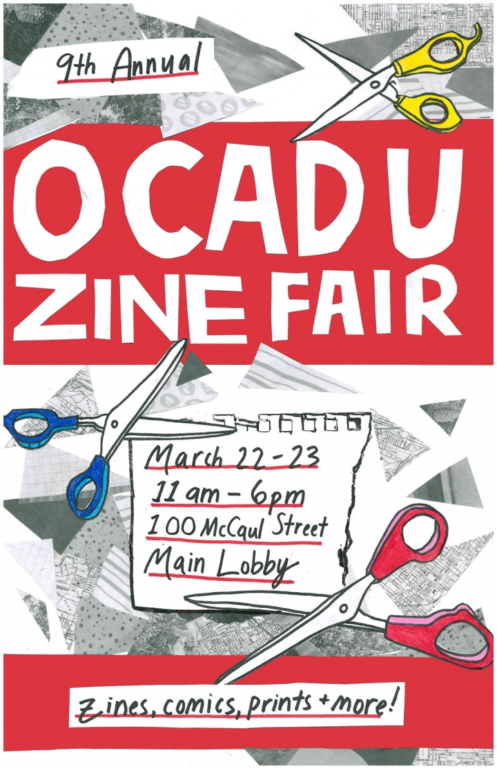 OCADU Zine Fair, March 9th &10th 11am - 6pm  Main lobby of 100 McCaul St.