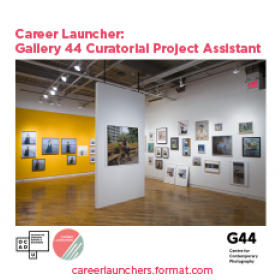 Call for Applications - Gallery 44 Curatorial Project Assistant