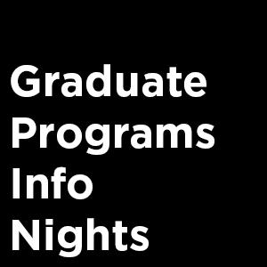 Graduate Programs Info Night