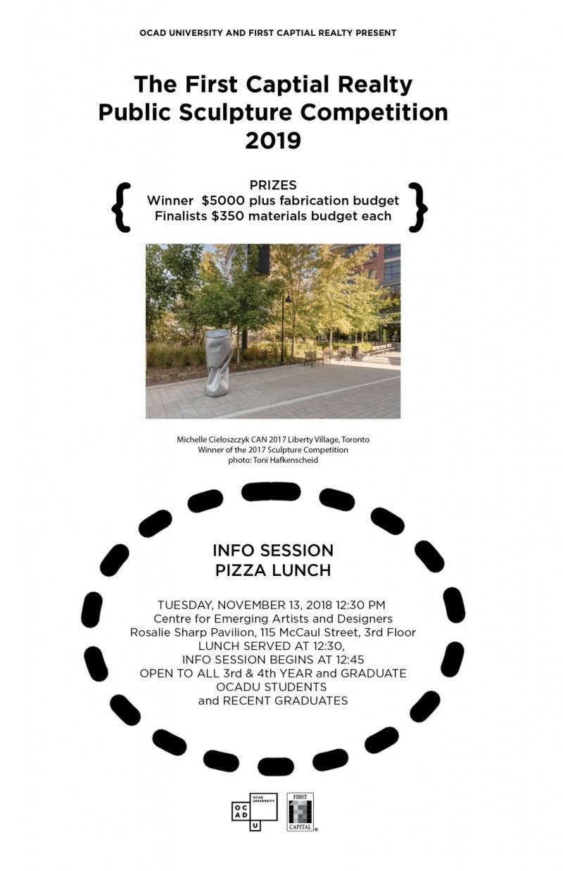 INFO SESSION and PIZZA LUNCH launch for the 2019 First Capital Realty Public Sculpture Competition, poster