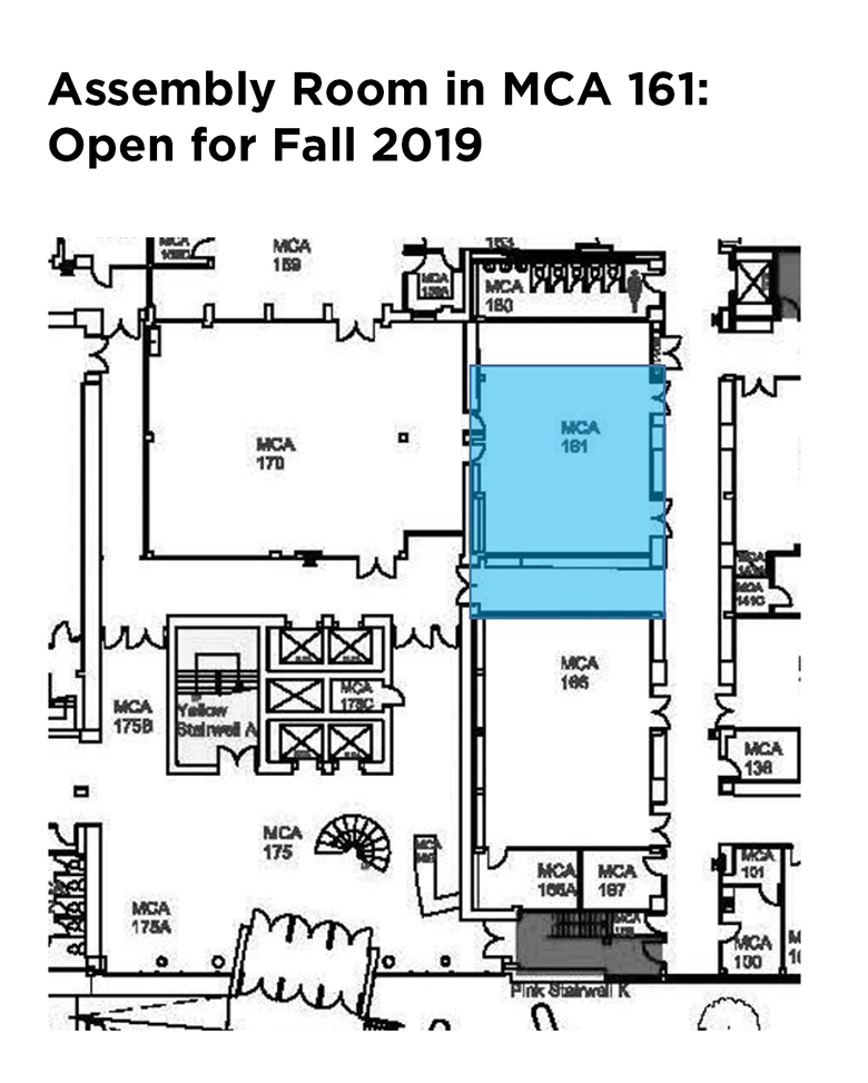 Assembly room in MCA 161 - open for Fall 2019