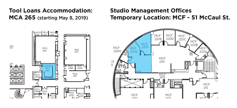 Tool Loans (MCA 265) and Studio Management accommodations (MCF 51 McCaul)