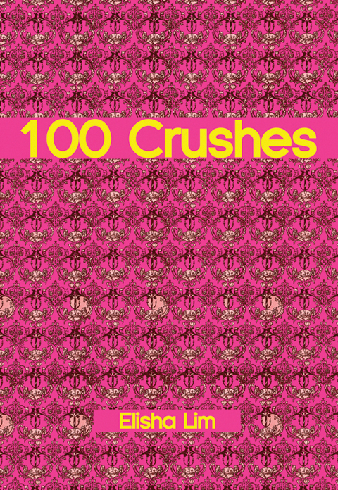 100 Crushes by Elisha Lim. Book cover art courtesy Koyama Press.
