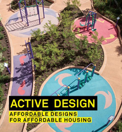 Active Design: Affordable Designs for Affordable Housing. Image provided by Gayle Nicoll