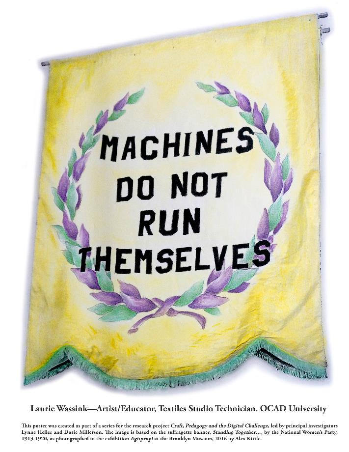 "Poster reading ""Machines do not run themselves"" - Laurie Wassink"