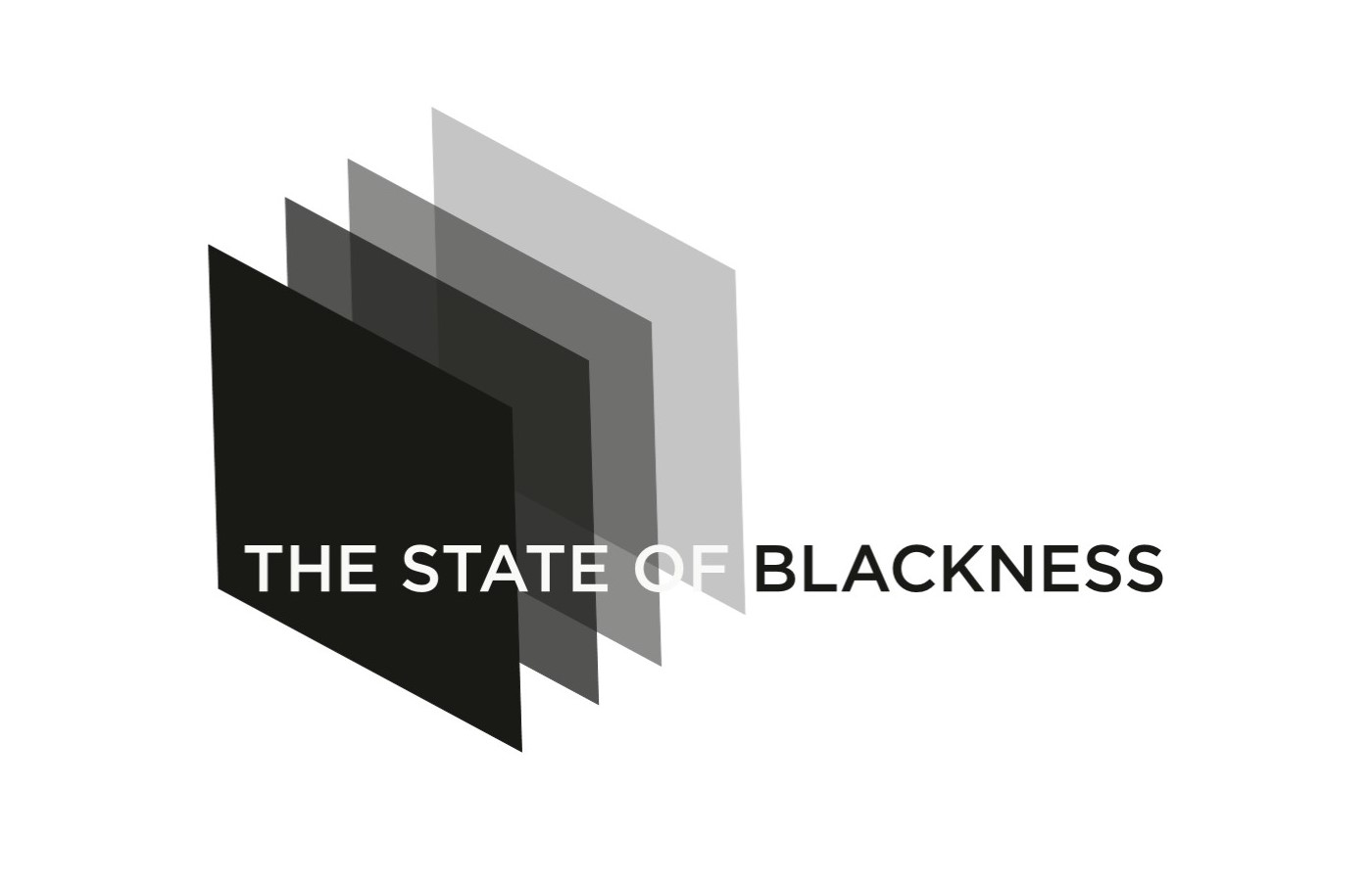 The State of Blackness Logo - text and a gradient in stacked rectangles from black to gray