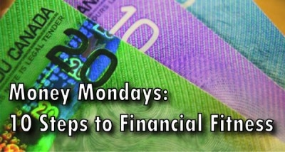 Money Mondays: 10 Steps to Financial Fitness