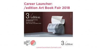 Call for Submission Career Launcher /edition Art Book Fair 2018