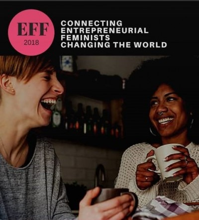 The Entrepreneurial Feminist Forum 2018