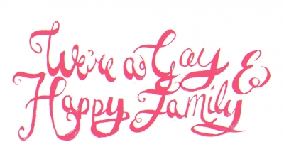 We're a Gay & Happy Family