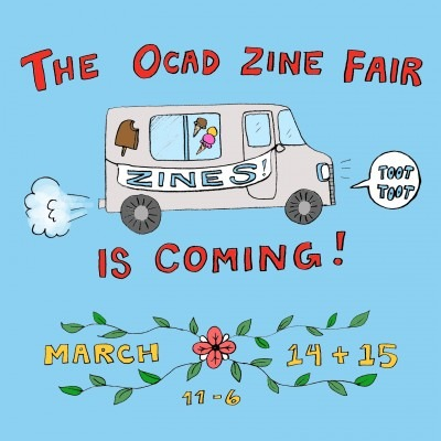 The OCAD Zine Fair is Coming March 14 & 15, 12-6
