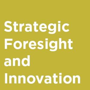 Strategic Foresight and Innovation