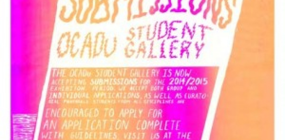 Call for Submissions to the OCADU Student Gallery Poster