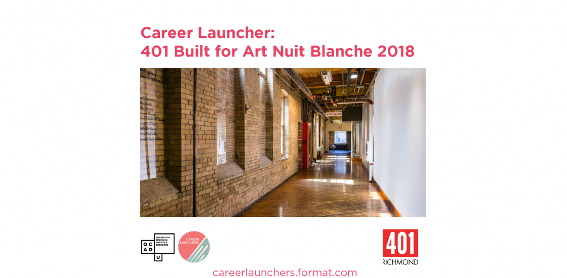 Call for Submission Career Launcher 401 Built for Art Nuit Blanche 2018