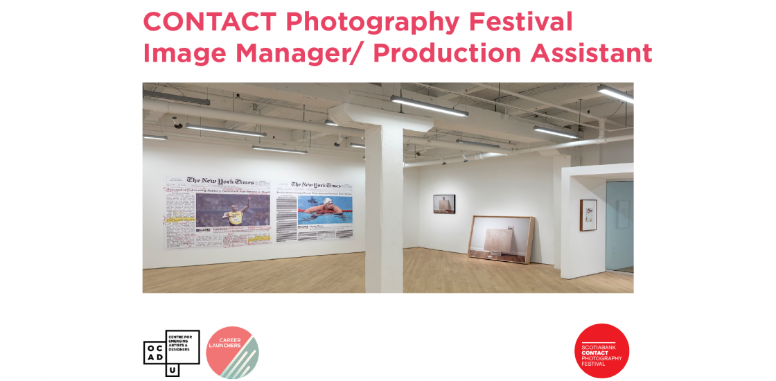 Call for Applications - CONTACT Photography Festival Image Manager/Production Assistant
