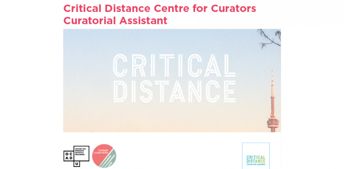 Call for Applications - Critical Distance Centre for Curators Curatorial Assistant