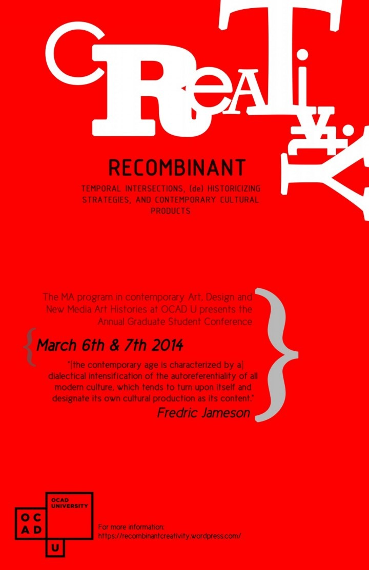 RECOMBINANT CREATIVITY: TEMPORAL INTERSECTIONS, (DE)HISTORICIZING STRATEGIES, AND CONTEMPORARY CULTURAL PRODUCTS