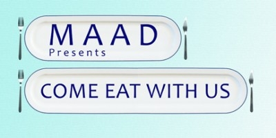 MAAD presents COME EAT WITH US poster with text on plates with forks and knives at side