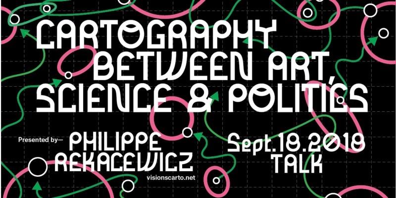 Cartography Between Art, Science & Politics | OCAD UNIVERSIT