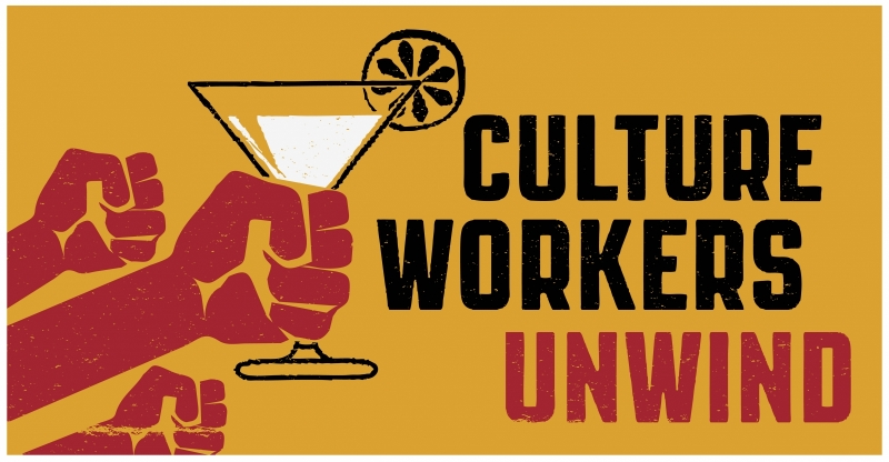 Poster for Culture Workers Unwind event