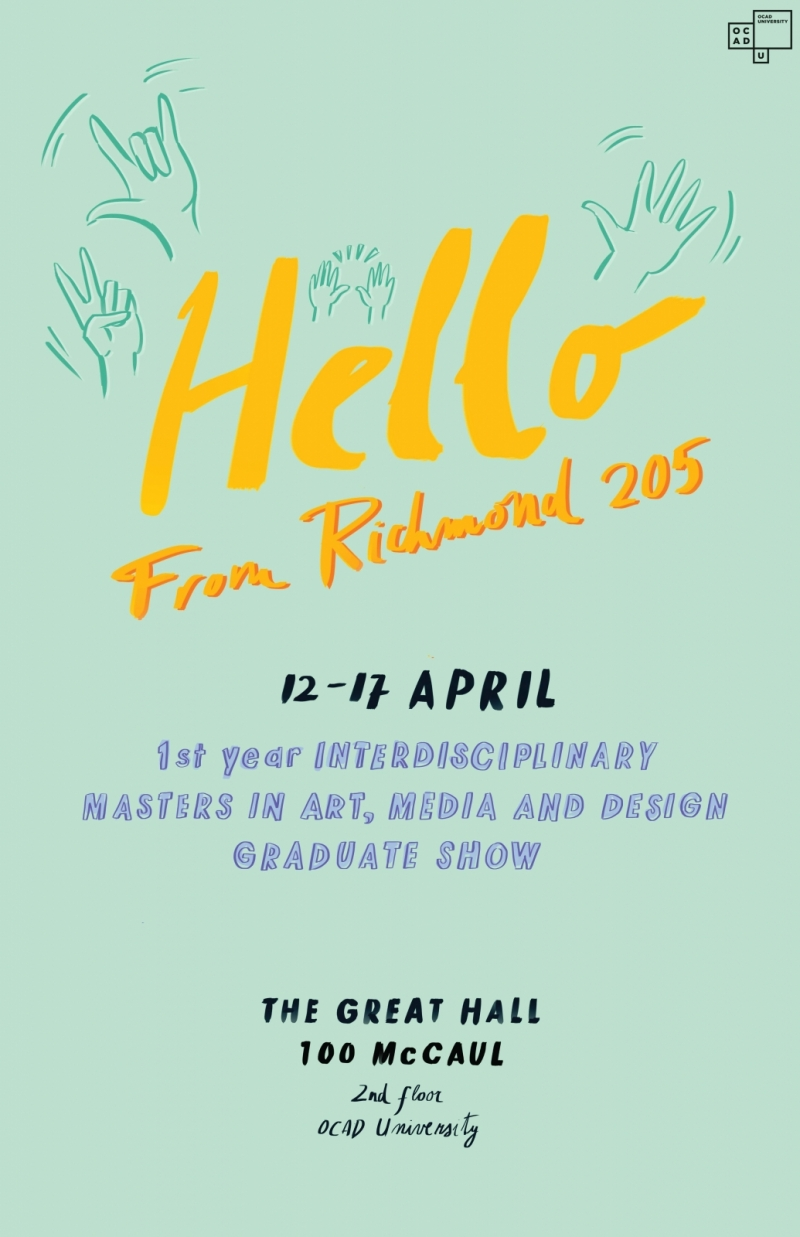 Poster for 1st Year IAMD Student Exhibition Hello From Richmond 205
