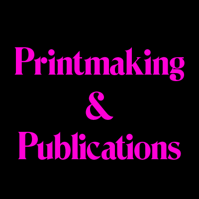 Printmaking & Publications poster, pink text on black background