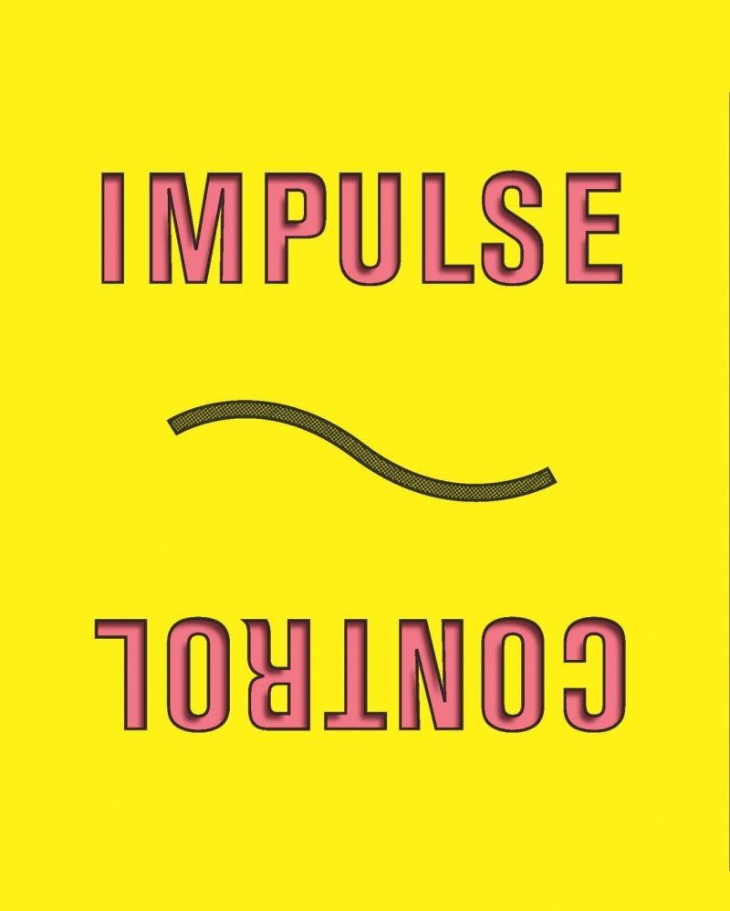 impulse control poster, red text on yellow background